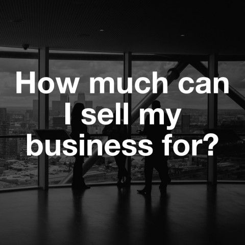 How much can I sell my business for?